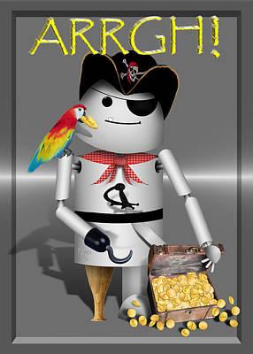 Robotics Mixed Media - Robo-x9 The Pirate by Gravityx9  Designs