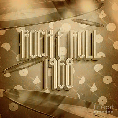 Music Digital Art - Rock and Roll 1968 by Jorgo Photography - Wall Art Gallery