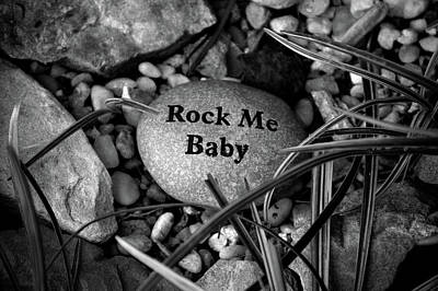 Photograph - Rock Me Baby Bw by Lesa Fine