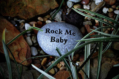 Photograph - Rock Me Baby by Lesa Fine