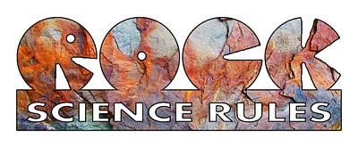 Soil Digital Art - Rock Science Rules Transparent by Wendy Rickwalt