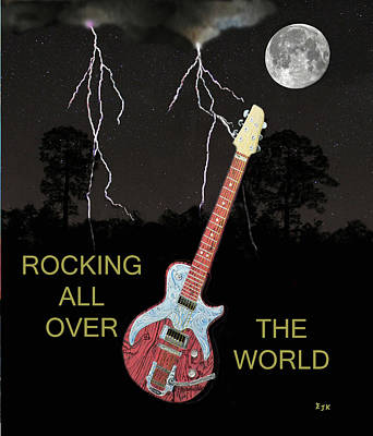 Electric Mixed Media - Rocking All Over The World by Eric Kempson