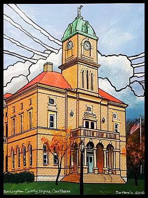 Painting - Rockingham County Courthouse by Jim Harris