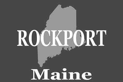 Art Print featuring the photograph Rockport Maine State City And Town Pride  by Keith Webber Jr