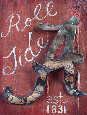 Roll Wall Art - Mixed Media - Roll Tide by Racquel Morgan