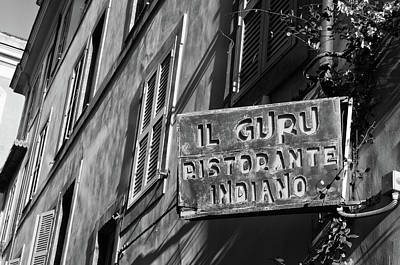 Photograph - Roman Urban Street Scene With Indian Restaurant Sign Black And White by Shawn O'Brien