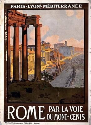 Mixed Media - Rome Par La Voie Du Mont Cenis - Roman Forum At Dawn - Retro Travel Poster - Vintage Poster by Studio Grafiikka
