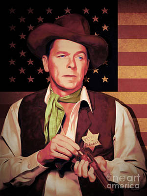 Ronald Reagan The New Marshal Is In Town 20151229v2 Art Print