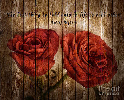 Photograph - Roses With Quote by Charuhas Images