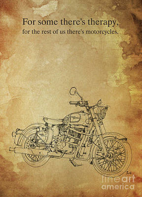 Motorcycle Drawing - Royal Enfield Bullet 500 Quote by Pablo Franchi