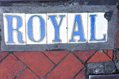 Photograph - Royal Street Sidewalk Sign by Gregory Scott