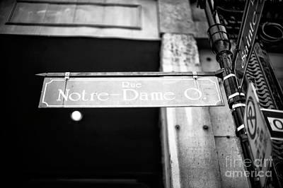 Photograph - Rue Notre Dame by John Rizzuto