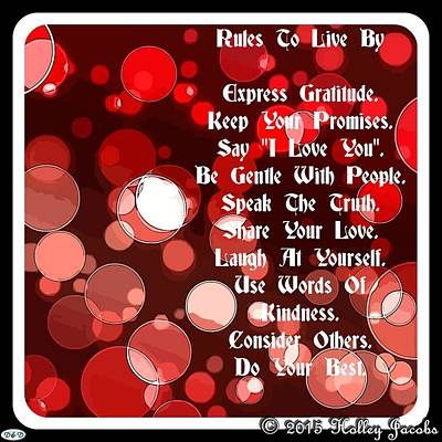 Digital Art - Rules To Live By by Holley Jacobs