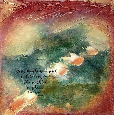 Wall Art - Mixed Media - Rumi - No Place, No Time by Jane Dill