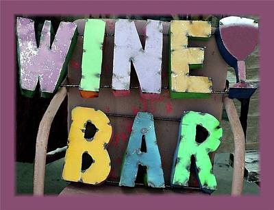 Photograph - Rustic Wine Bar Sign by Ellen O'Reilly