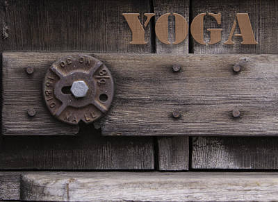 Photograph - Rustic Yoga by Kandy Hurley