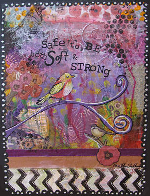 Painting - Safe To Be Soft And Strong by Heather Shalhoub