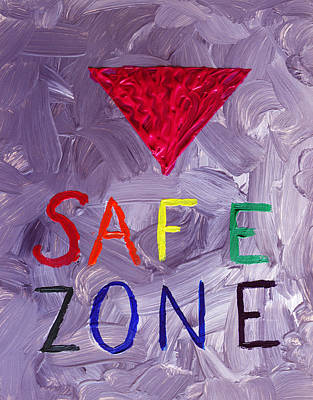 Ally Painting - Safe Zone Space Gender And Sexual Minority Lgbtqia In Purple Pink Red Green Orange Yellow Blue Lgbt  by ImQueer AndLoveIt
