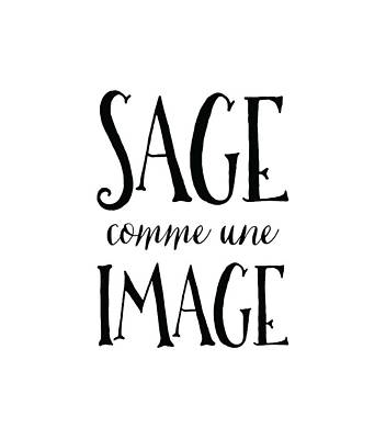 Translate Digital Art - Sage Comme Une Image II by Antique Images