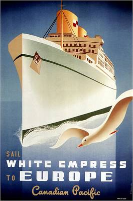 Animals Mixed Media - Sail White Empress to Europe - Canadian Pacific - Retro travel Poster - Vintage Poster by Studio Grafiikka