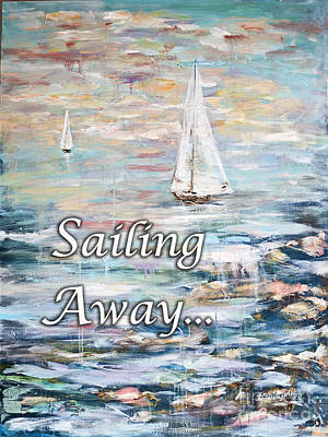 Digital Art - Sailing Away by Janis Lee Colon