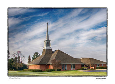 Photograph - Saint Paul Lutheran by R Thomas Berner