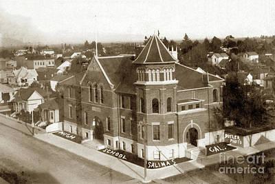 Photograph - Salinas High School Circa 1906 by California Views Mr Pat Hathaway Archives