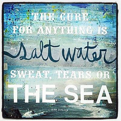 Photograph - #saltwater #tears #sweat #sea by Giannina Berrios