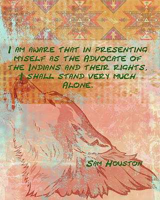Digital Art - Sam Houston - Advocate by Paulette B Wright