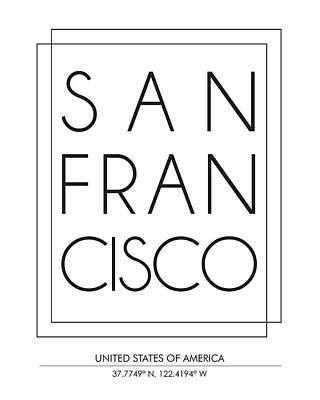 San Francisco City Print With Coordinates Art Print