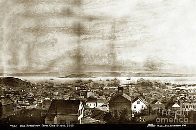 Photograph - San Francisco, From Clay Street, 1855 by California Views Mr Pat Hathaway Archives