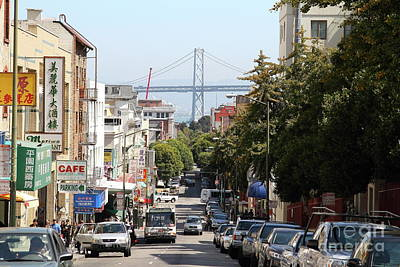 Photograph - San Francisco Oakland Bay Bridge Through Chinatown In San Francisco California 7d7472 by San Francisco Art and Photography