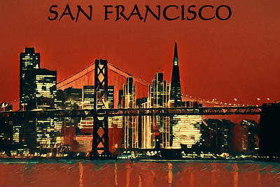 Golden Gate Bridge Mixed Media - San Francisco Poster by Dan Sproul