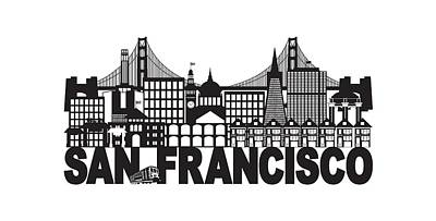 Photograph - San Francisco Skyline And Text Black And White Illustration by Jit Lim