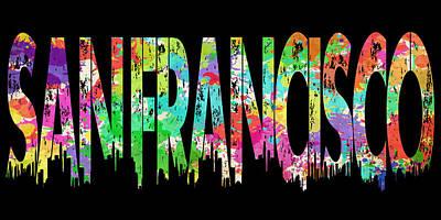Photograph - San Francisco Typography II by Ricky Barnard