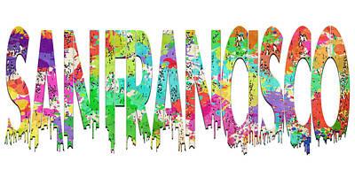 Photograph - San Francisco Typography by Ricky Barnard