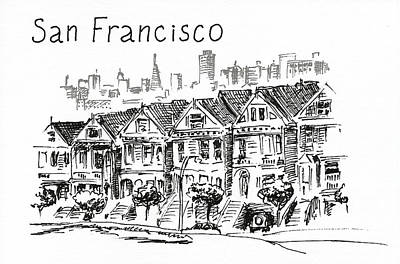 Drawing - San Francisco. Victorian Houses  by Masha Batkova