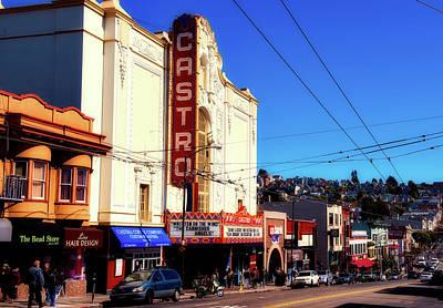 Photograph - San Francisco's Castro District by L O C