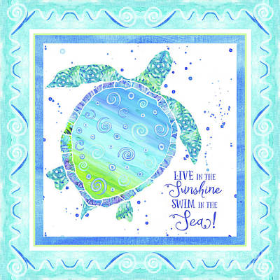 Painted Turtle Wall Art - Painting - Sand 'n Sea Turtle - Live In The Sunshine Swim In The Sea by Audrey Jeanne Roberts