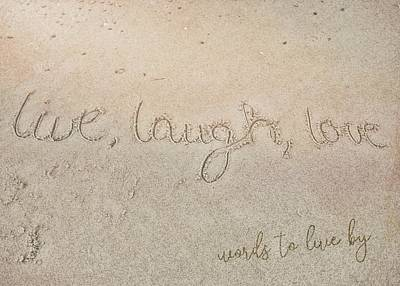 Photograph - Sand Texting Quote by JAMART Photography