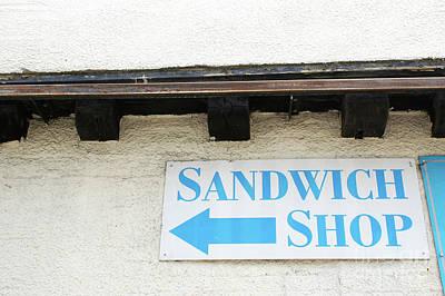 Photograph - Sandwich Shop Sign by Tom Gowanlock