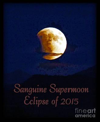 Sanguine Supermoon Eclipse 2015 Art Print