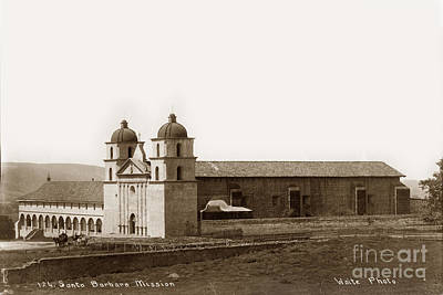 Photograph - Santa Barbara Mission Circa 1885 by California Views Mr Pat Hathaway Archives