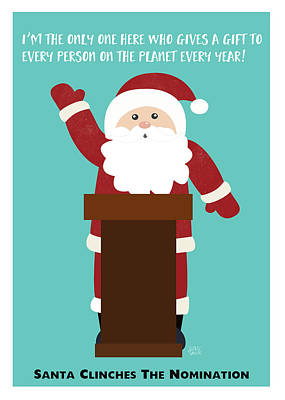 Santa Clinches The Nomination- Art By Linda Woods Art Print by Linda Woods
