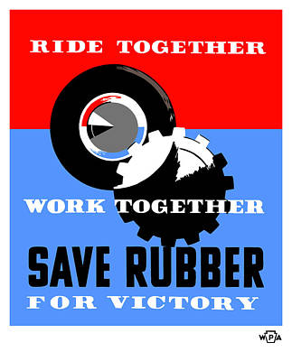 Works Progress Administration Mixed Media - Save Rubber For Victory - Wpa by War Is Hell Store