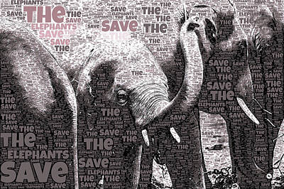 Mixed Media - Save The Elephants by Susan Maxwell Schmidt