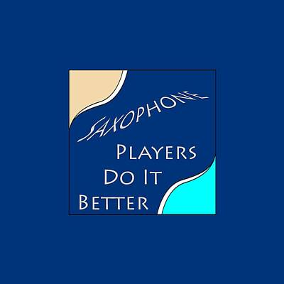 Saxophone Photograph - Saxophone Players Do It Better 5643.02 by M K  Miller