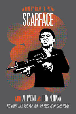Scarface Poster Tony Montana Print Quote - Say Hello To My Little Friend Art Print by Beautify My Walls