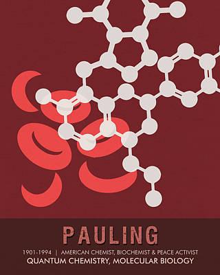 Biology Mixed Media - Science Posters - Linus Pauling - Chemist, Biochemist, Peace Activist by Studio Grafiikka