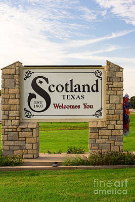 Photograph - Scotland Texas Welcomes You by Imagery by Charly